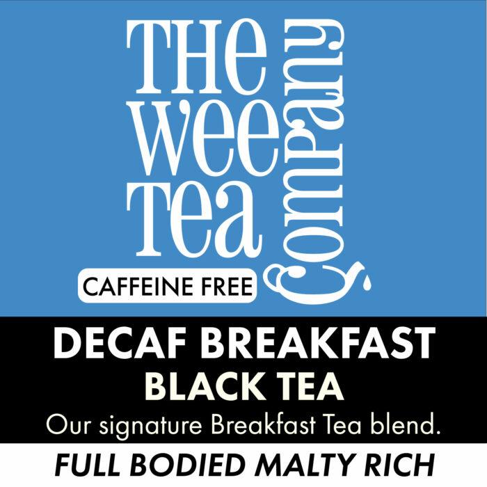 Decaf Breakfast Tea