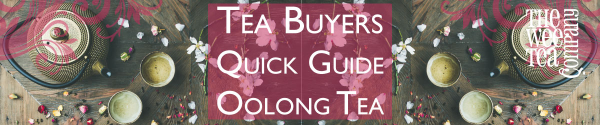 Oolong Tea Buyers Guide 1